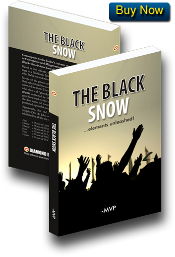 THE BLACK SNOW . . . elements unleashed! by MVP